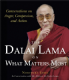 His Holiness the Dalai Lama - The Dalai Lama on What Matters Most (Book)